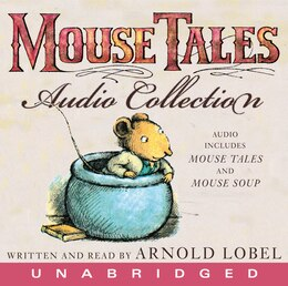Book The Mouse Tales Cd Audio Collection by Arnold Lobel