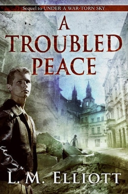 Book A Troubled Peace by L. M. Elliott