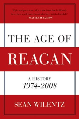 Book The Age Of Reagan: A History, 1974-2008 by Sean Wilentz