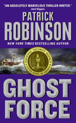 Book Ghost Force by Patrick Robinson
