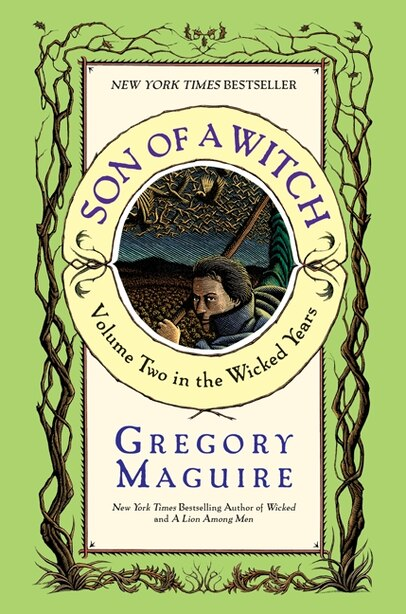 Son Of A Witch: A Novel by Gregory Maguire