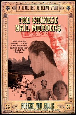 Book The Chinese Nail Murders: A Judge Dee Detective Story by Robert van Gulik