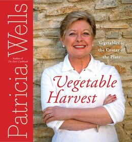 Book Vegetable Harvest: Vegetables at the Center of the Plate by Patricia Wells