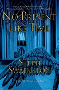 Book No Present Like Time by Steph Swainston