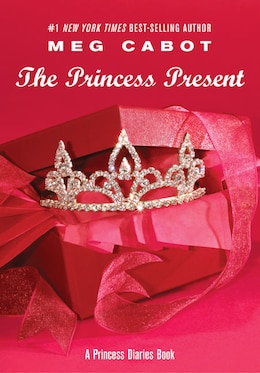 Book Princess Diaries, Volume 6 And A Half: The Princess Present: The Princess Present by Meg Cabot