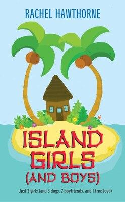 Book Island Girls (and Boys) by Rachel Hawthorne