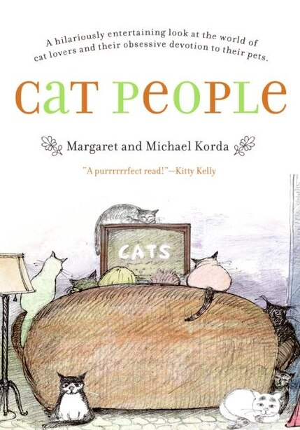 Cat People by Michael Korda
