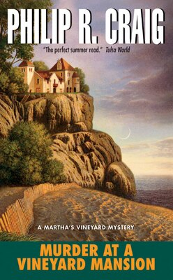 Book Murder at a Vineyard Mansion: A Martha's Vineyard Mystery by Philip R. Craig