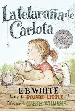 Book La Telaraña de Carlota: La telarana de Carlota by E. B White
