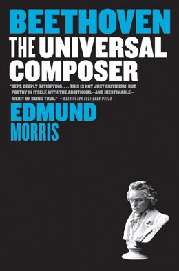 Book Beethoven: The Universal Composer by Edmund Morris