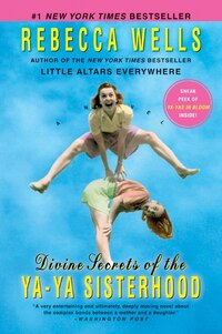 Divine Secrets Of The Ya-Ya Sisterhood: A Novel