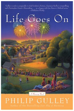 Book Life Goes On: A Harmony Novel by Philip Gulley