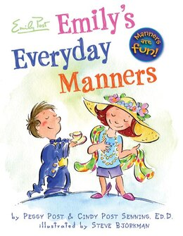Book Emily's Everyday Manners by Cindy Post Senning