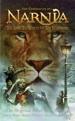 Book The Lion, the Witch and the Wardrobe Movie Tie-in Edition by C. S. Lewis