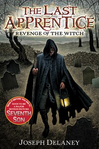 The Last Apprentice: Revenge Of The Witch (book 1): Revenge Of The Witch