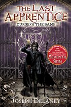 The Last Apprentice: Curse Of The Bane (book 2): Curse Of The Bane