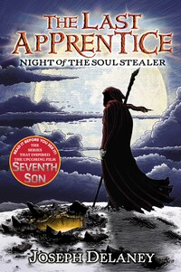 The Last Apprentice: Night Of The Soul Stealer (book 3): Night Of The Soul Stealer