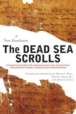 Book The Dead Sea Scrolls  -  Revised Edition: A New Translation by Michael O. Wise