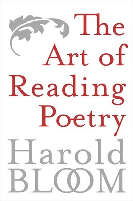 Book The Art of Reading Poetry by Harold Bloom