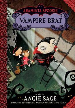 Book Araminta Spookie 4: Vampire Brat: Vampire Brat by Angie Sage