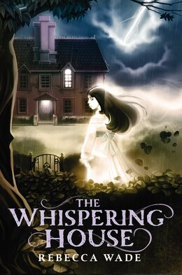 Book The Whispering House by Rebecca Wade