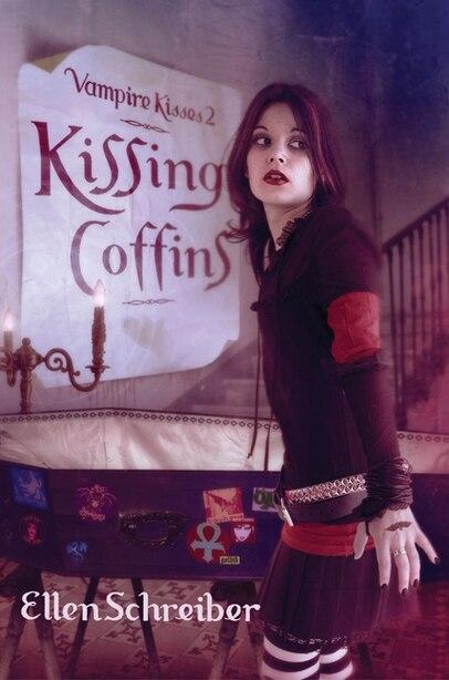 Vampire Kisses 2: Kissing Coffins: Kissing Coffins by Ellen Schreiber