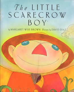 Book The Little Scarecrow Boy by Margaret Wise Brown
