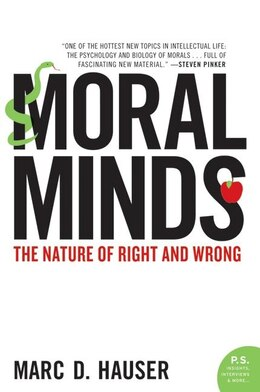 Book Moral Minds: The Nature of Right and Wrong by Marc Hauser