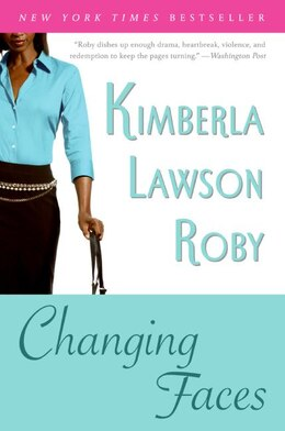 Book Changing Faces by Kimberla Lawson Roby