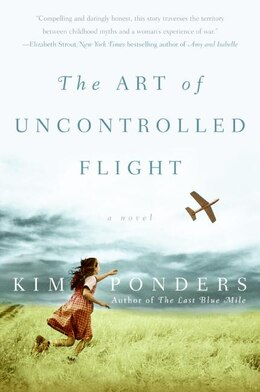 Book The Art of Uncontrolled Flight: A Novel by Kim Ponders