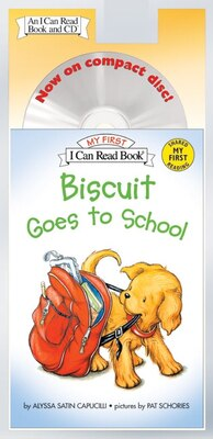 Book Biscuit Goes to School Book and CD by Alyssa Satin Capucilli