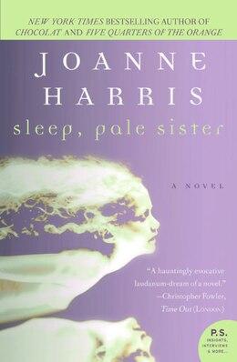 Book Sleep, Pale Sister by Joanne Harris
