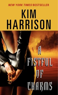 Book A Fistful Of Charms by Kim Harrison