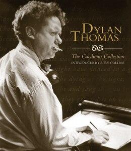Book Dylan Thomas:the Caedmon Cd Collection: The Caedmon Cd Collection Unabridged by Dylan Thomas