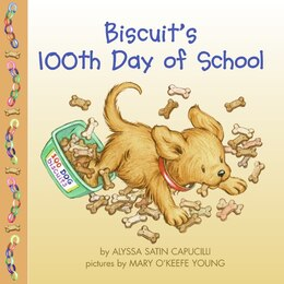 Book Biscuit's 100th Day Of School by Alyssa Satin Capucilli