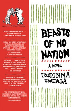 Book Beasts Of No Nation: A Novel by Uzodinma Iweala