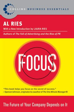 Book Focus: The Future of Your Company Depends on It by AL RIES