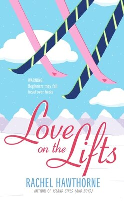 Book Love on the Lifts by Rachel Hawthorne