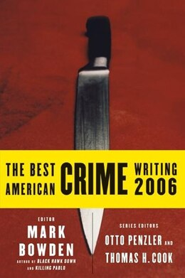 Book The Best American Crime Writing 2006 by Mark Bowden