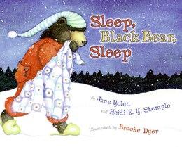 Book Sleep, Black Bear, Sleep by Jane Yolen