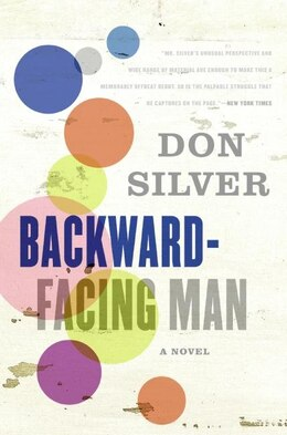 Book Backward-Facing Man: A Novel by Don Silver