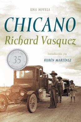 Book Chicano: Una Novela by Richard Vasquez