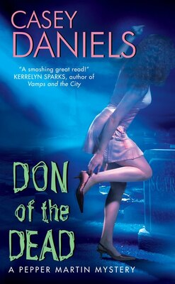 Book Don Of The Dead: A Pepper Martin Mystery by Casey Daniels