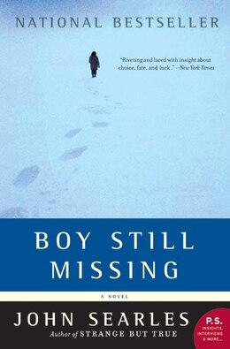 Book Boy Still Missing: A Novel by John Searles