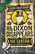 Mr. Dixon Disappears: A Mobile Library Mystery by Ian Sansom