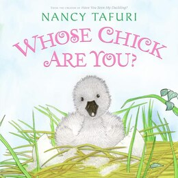 Book Whose Chick Are You? by Nancy Tafuri