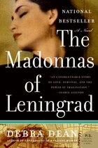The Madonnas Of Leningrad: A Novel