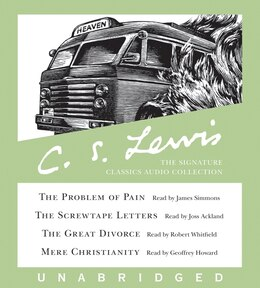 Book The C. S. Lewis Signature Classics Audio Collection: Screwtape Letters, Great Divorce, Problem of… by C. S. Lewis