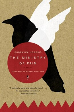 Book The Ministry Of Pain: A Novel by Dubravka Ugresic