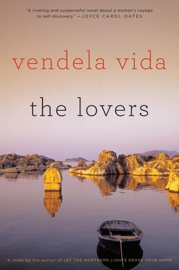 Book The Lovers: A Novel by Vendela Vida